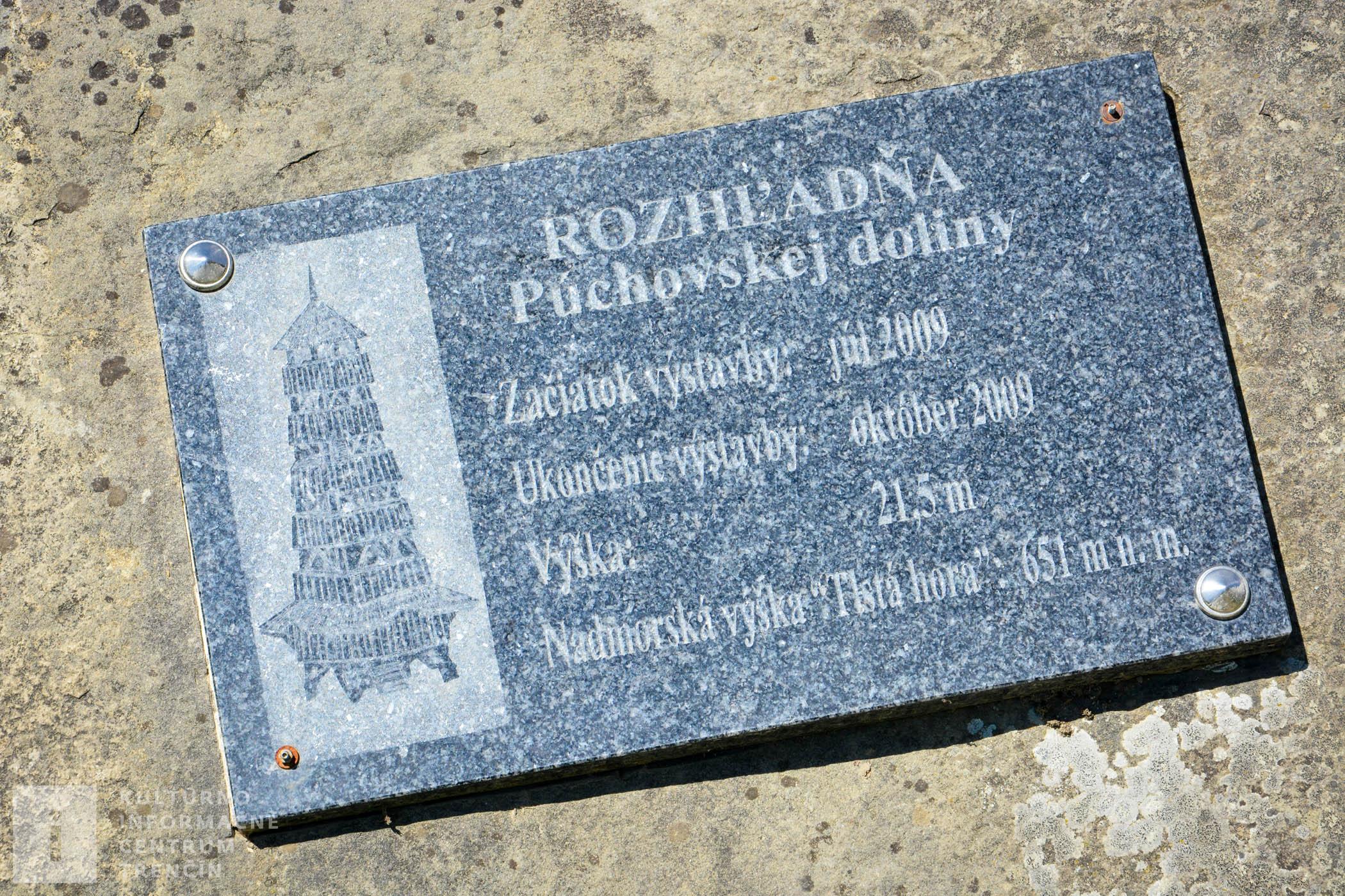 Základný kameň rozhľadne Púchovskej doliny, ktorá bola postavená v roku 2009