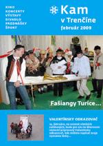 KAM v Trenčíne - február 2009