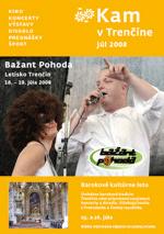 KAM v Trenčíne - júl 2008