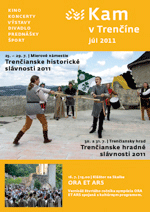 KAM v Trenčíne - júl 2011