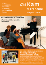 KAM v Trenčíne - august 2009