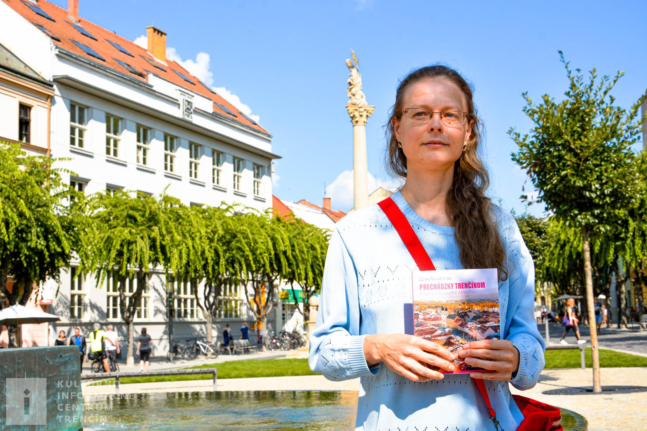 Prechádzky Trenčínom - autorka Zuzana Novodvorska